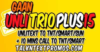 TRI15 TNT Gaan Unli Trio Plus Promo